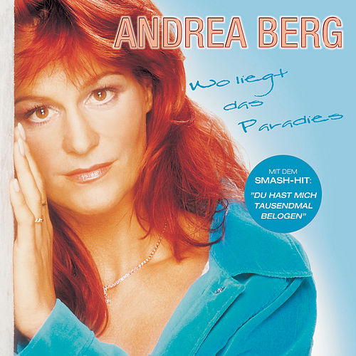 Play & Download Wo liegt das Paradies by Andrea Berg | Napster