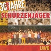 Play & Download 30 wilde Jahre by Schürzenjäger | Napster