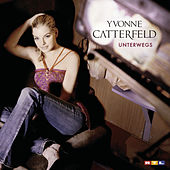 Unterwegs by Yvonne Catterfeld