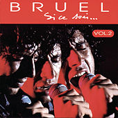 Play & Download Si Ce Soir ... Vol. 2 by Patrick Bruel | Napster