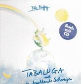 Play & Download Tabaluga und das leuchtende Schweigen/CD mit Buch by Peter Maffay | Napster
