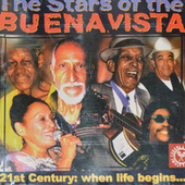 Play & Download The Stars of Buena Vista 21st Century: When Life Begins... by Various Artists | Napster