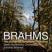 Play & Download Brahms: The Complete Symphony Collection by Berlin Symphony Orchestra | Napster
