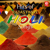Play & Download Hits of Rajasthani Holi Songs by Various Artists | Napster