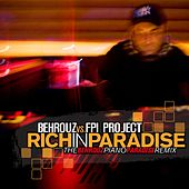 Rich In Paradise by Behrouz