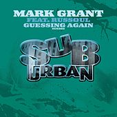 Play & Download Guessin Again by Mark Grant | Napster