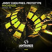 Play & Download Mackenzie (Jimmy Chou Presents) by PROTOTYPE | Napster