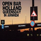 Play & Download Open Bar Holland by Various Artists | Napster