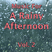 Play & Download Music for a Rainy Afternoon Vol.2 by Various Artists | Napster