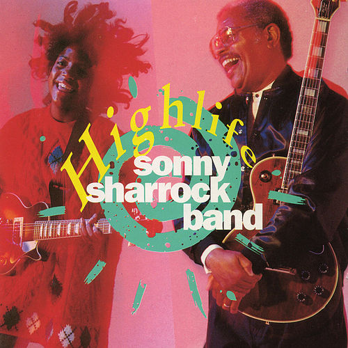 Play & Download Highlife by Sonny Sharrock | Napster