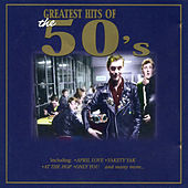 Play & Download Greatest Hits of the 50's by Various Artists | Napster