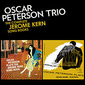 Play & Download The Complete Jerome Kern Song Books (Bonus Track Version) by Oscar Peterson | Napster