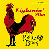 Play & Download Rooster Blues (Bonus Track Version) by Lightnin' Slim | Napster