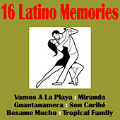 16 Latino Memories by Various Artists