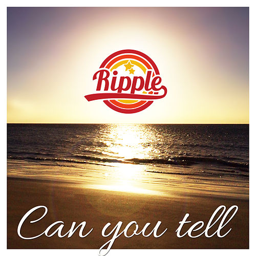 Play & Download Can You Tell by Ripple | Napster