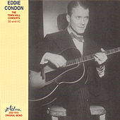 Play & Download Eddie Condon - The Town Hall Concerts Thirty and Thirty-One by Various Artists | Napster
