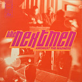 Play & Download Amongst the Madness by Nextmen | Napster