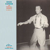 Play & Download Eddie Condon - The Town Hall Concerts Thirty-Four and Thirty-Five by Various Artists | Napster