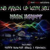 Play & Download No Makin' Up With You by Peven Everett | Napster