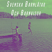 Play & Download Svenska Barnlåtar Och Barnvisor by Various Artists | Napster