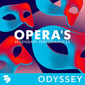 Opera's Legendary Performances von Various Artists