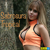 Play & Download Sabrosura Tropical by Various Artists | Napster