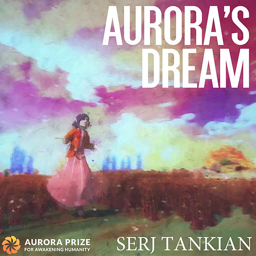Play & Download Aurora's Dream by Serj Tankian | Napster