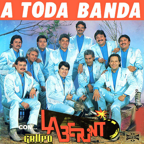 Play & Download A Toda Banda by Laberinto | Napster