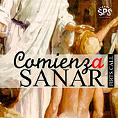 Play & Download Comienza a Sanar by First Call | Napster