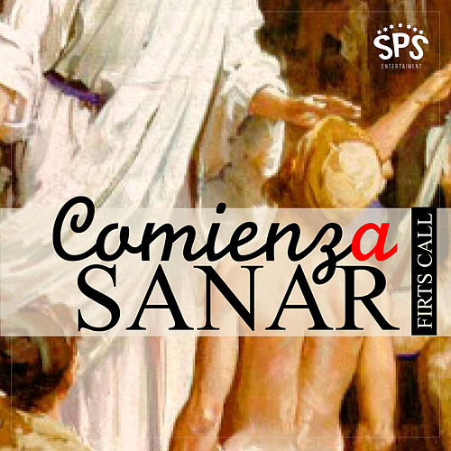 Comienza a Sanar by First Call