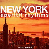 Play & Download New York Aperitif Rhythms by Various Artists   Napster