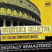 Play & Download Soundtrack Collection - The Italian Composers Music - Vol. 2 by Various Artists | Napster
