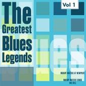The Greatest Blues Legends - Muddy Waters, Vol. 1 von Muddy Waters