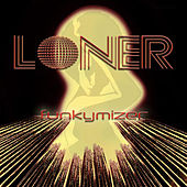 Play & Download Funkymizer by Loner | Napster