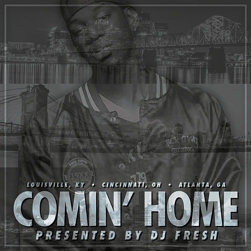 Play & Download Comin' Home by DJ Fresh | Napster