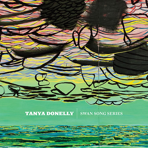 Play & Download Swan Song Series by Tanya Donelly | Napster