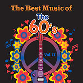 Play & Download The Best Music of the 60's, Vol. II by Various Artists | Napster