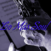 Play & Download Lo Más Soul by Various Artists | Napster