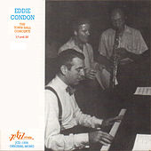 Eddie Condon - The Town Hall Concerts Seventeen and Twenty by Various Artists