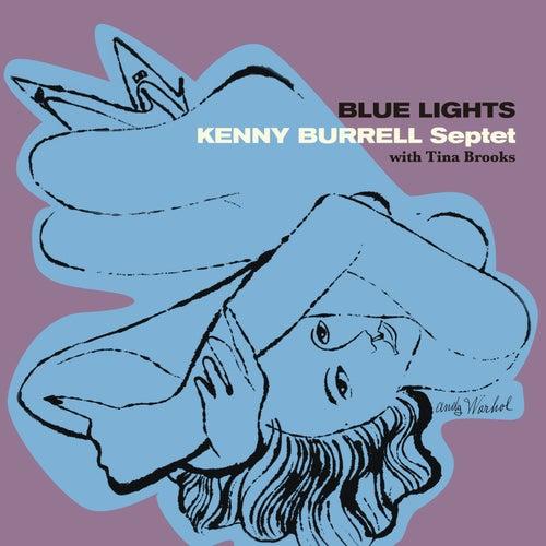 Blue Lights (feat. Tina Brooks & Art Blakey) [Bonus Track Version] by Kenny Burrell