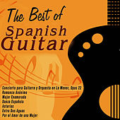 Play & Download The Best of Spanish Guitar by Various Artists | Napster