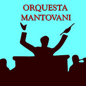 Play & Download Orquesta Mantovani by Various Artists | Napster