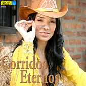 Corridos Eternos by Various Artists