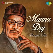 Play & Download Manna Dey: Bengali Hits by Manna Dey | Napster