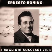 Play & Download Ernesto Bonino: I suoi successi, vol. 1 by Ernesto Bonino | Napster