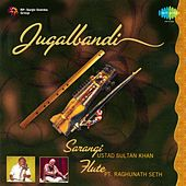 Play & Download Jugalbandi - Ustad Sultan Khan and Pt. Raghunath Seth by Various Artists | Napster