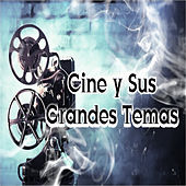 Play & Download Cine y Sus Grandes Temas by Various Artists | Napster