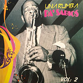 Una Rumba Pa' Sabios, Vol. 2 by Various Artists