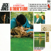Play & Download There's Love & There's Love & There's Love by Jack Jones | Napster