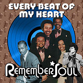 Every Beat of My Heart - Remember Soul von Various Artists